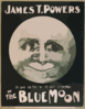 James T. Powers In The Blue Moon Clip Art