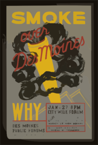 Smoke Over Des Moines, Why Des Moines Public Forums / Designed & Made By Iowa Art Program, W.p.a. Clip Art