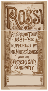Rossi American Tour, 1881- 82 Supported By Mr. Milnes Levick And An American Company. Clip Art