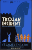 Federal Theatre Presents  Trojan Incident  Based On Homer And Euripides / Burroughs. Clip Art