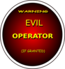 Warning Evil Operator (if Granted) - Bigger More Visable Version Clip Art