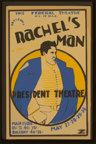 The Federal Theatre Div. Of W.p.a. Presents  Rachel S Man  By Bradley Foote Clip Art