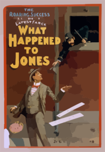 The Roaring Success, George H. Broadhurst S Latest Farce, What Happened To Jones Clip Art