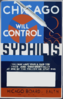 Chicago Will Control Syphilis You May Have Your Blood Test Free And Confidentially At One Of The Following Stations : Chicago Board Of Health, Herman N. Bundesen, Pres. Clip Art