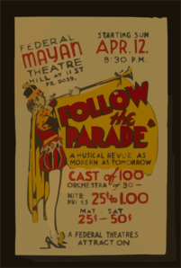 Federal Mayan Theatre, Hill At 11th St., [presents]  Follow The Parade  A Musical Revue As Modern As Tomorrow. Clip Art