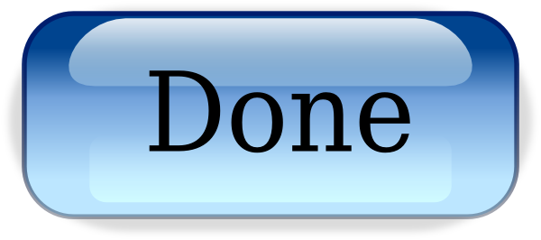 Done Button.png Clip Art at Clker.com - vector clip art ...