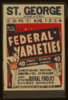 Federal Varieties 40 Stage, Radio, Screen Stars : Comedy Galore - Novelties - Dancing Girls - 20 Musicians : Added Attraction Rural Frolics : Singers - Dancers. Clip Art