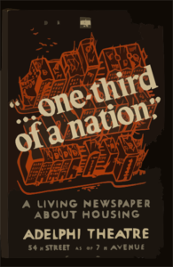 Federal Theatre Presents  ... One-third Of A Nation  A Living Newspaper About Housing / Made By Wpa Federal Art Project, N.y.c. Clip Art