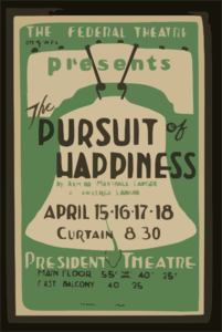 The Federal Theatre Div. Of W.p.a. Presents  The Pursuit Of Happiness  By Armina Marshall Langer & Lawrence Langer Clip Art
