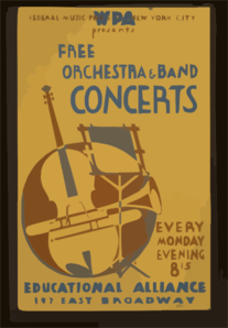 Wpa Federal Music Project Of New York City Presents Free Orchestra & Band Concerts Educational Alliance, 197 East Broadway. Clip Art
