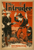 The Intruder A Powerful Comedy Drama Of The East & West : The Love And Romance Of An Outlaw : By Robert J. Sherman. Image