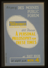 8th Year Of Des Moines Public Forum - Harry Overstreet, Famous American Philosopher, Will Discuss A Personal Philosophy For These Times  / Designed & Made By Iowa Art Program, W.p.a. Image