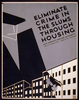 Eliminate Crime In The Slums Through Housing Image