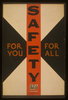 Safety For You, For All Image