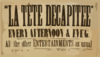 La Tete Decapitee  Every Afternoon & Eve G. : All Other Entertainments As Usual. Clip Art