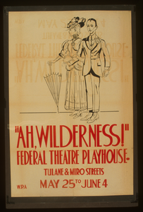 Ah, Wilderness!  Federal Theatre Playhouse, Tulane & Miro Streets Image