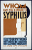 Whom Have You Exposed To Syphilis Tell Your Physician : They Should Be Examined : They May Need Treatment. Image