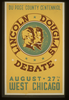 Lincoln Douglas Debate Du Page County Centennial, August 27th, West Chicago / Kreger. Image