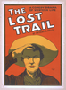 The Lost Trail A Comedy Drama Of Western Life : By Anthony E. Wills. Image