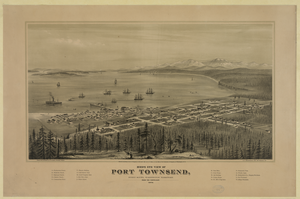 Bird S Eye View Of Port Townsend, Puget Sound, Washington Territory. From The North-east. 1878  / Drawn And Published By E.s. Glover, Portland, Oregon ; A.l. Bancroft & Co., Lith., San Francisco, Cal. Image
