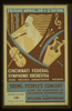 Cincinnati Federal Symphonic Orchestra, Works Progress Administration Presents Young People S Concert Under The Sponsorship Of The Hamilton Mothersingers At The Wilson Auditorium Image