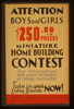 Attention Boys And Girls - $250.00 In Prizes - Miniature Home Building Contest ... Image