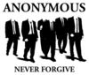 Anonymous Never Forgive Image