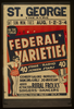 Federal Varieties 40 Stage, Radio, Screen Stars : Comedy Galore - Novelties - Dancing Girls - 20 Musicians : Added Attraction Rural Frolics : Singers - Dancers. Image