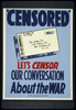 Censored  Let S Censor Our Conversation About The War. Image