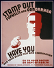 Stamp Out Syphilis And Gonorrhea Have You Had Your Blood Test And Examination : Go To Your Doctor Or Dept. Of Health. Image