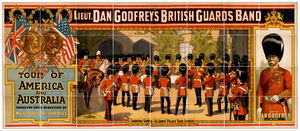 Lieut. Dan Godfrey S British Guards Band Tour Of America And Australia Under The Sole Direction Of Mr. Charles A.e. Harriss. Image