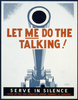 Let Me Do The Talking! Serve In Silence / Homer Ansley. Image