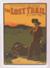 A Comedy Drama Of Western Life, The Lost Trail By Anthony E. Wills. Clip Art