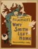 Why Smith Left Home George H. Broadhurst S Gleeful Plenitude : By The Author Of What Happened To Jones. Clip Art
