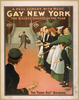 Gay New York A Real Comedy With Music : The Biggest Success Of The Year.  Image