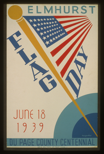 Elmhurst Flag Day, June 18, 1939, Du Page County Centennial  / Beauparlant. Image