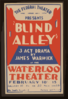 The Federal Theater, Works Progress Administration Presents  Blind Alley,  3 Act Drama By James Warwick At The Waterloo Theater. Clip Art