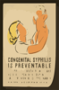 Congenital Syphilis Is Preventable If Syphilitic Mothers Will Take Adequate Treatment During The Last Five Months Of Pregnancy : New York State Department Of Health / Dux. Clip Art