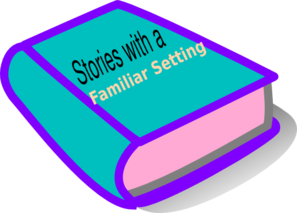 Stories With A Familiar Setting Book Clip Art