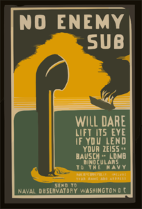 No Enemy Sub Will Dare Lift Its Eye If You Lend Your Zeiss Or Bausch & Lomb Binoculars To The Navy Pack Carefully, Include Your Name And Address : Send To Naval Observatory Washington D.c. Clip Art