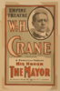 Wm. H. Crane Presenting A Farcical Comedy, His Honor The Mayor By Charles Henry Meltzer & A.e. Lancaster. Clip Art