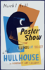Poster Show--at The Hull House ... In Benedict Art Gallery Clip Art