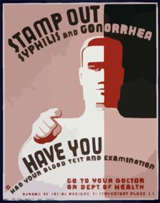 Stamp Out Syphilis And Gonorrhea Have You Had Your Blood Test And Examination : Go To Your Doctor Or Dept. Of Health. Clip Art
