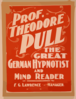 Prof. Theodore Pull, The Great German Hypnotist And Mind Reader Clip Art