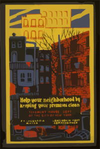 Help Your Neighborhood By Keeping Your Premises Clean Tenement House Dept. Of The City Of New York : F.h. La Guardia, Mayor : Langdon W. Post, Commissioner. Clip Art