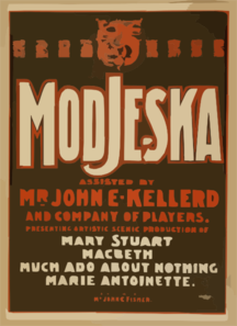 Modjeska Assisted By Mr. John E. Kellerd And Company Of Players Presenting Artistic Scenic Production Of Mary Stuart, Macbeth, Much Ado About Nothing, Marie Antoinette. Clip Art