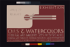 Exhibition - Oils & Watercolors, Federal Art Gallery Federal Art Project, Works Progress Administration. Clip Art