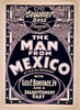 Broadhurst Bros. Production Of The Man From Mexico By H.a. Dusouchet : With Geo. C. Boniface, Jr. And A Select Comedy Cast. Image