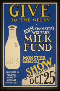 Give To The Needy Join The Mayor S Welfare Milk Fund : Monster Vaudeville Show At The Laurel Theatre. Image