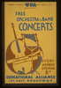 Wpa Federal Music Project Of New York City Presents Free Orchestra & Band Concerts Educational Alliance, 197 East Broadway. Image
